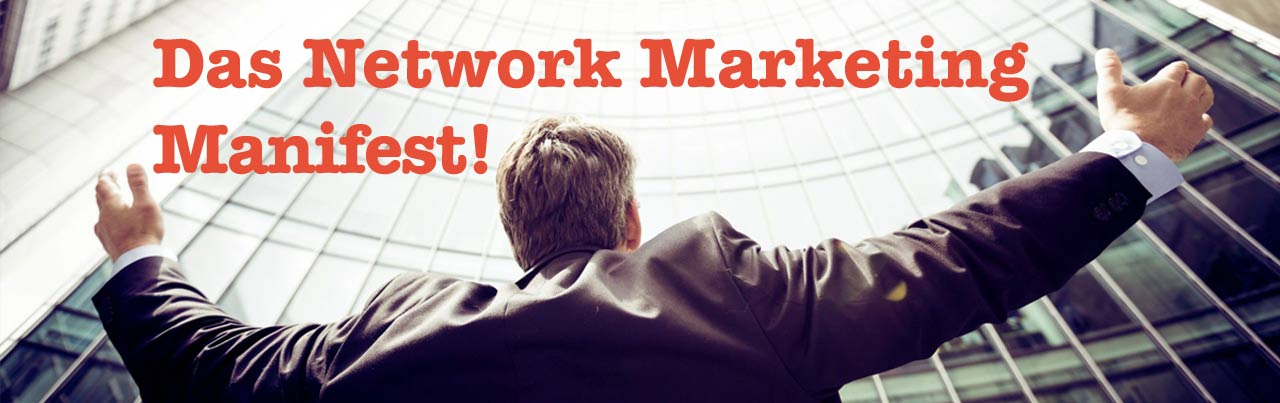 Das NM-People Network Marketing Manifest
